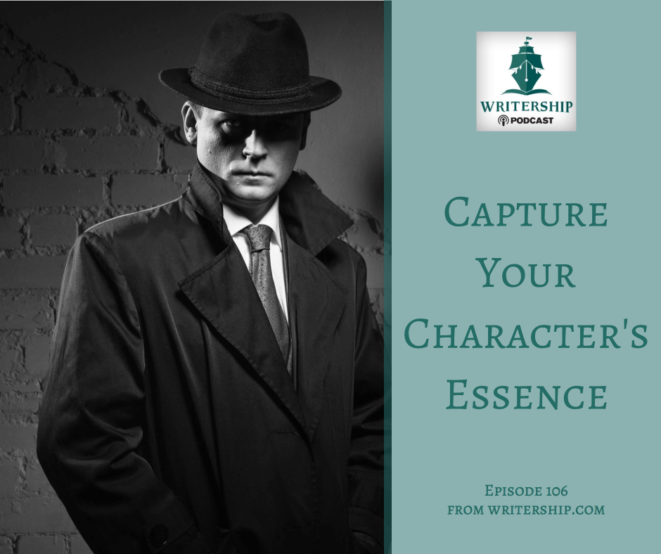 Capture Your Character's Essence by Leslie Watts at writership.com.