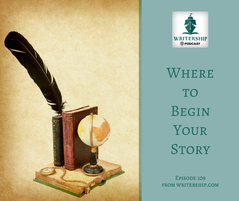 Where to Begin Your Story by Leslie Watts at writership.com.