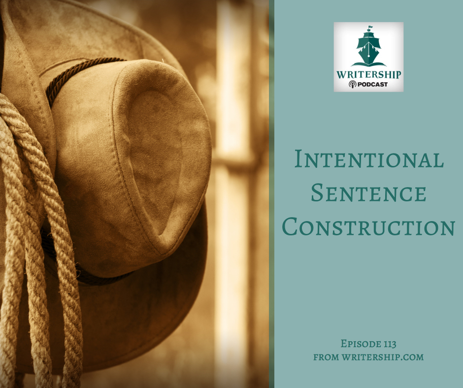 Intentional Sentence Construction by Leslie Watts with Writership.com.
