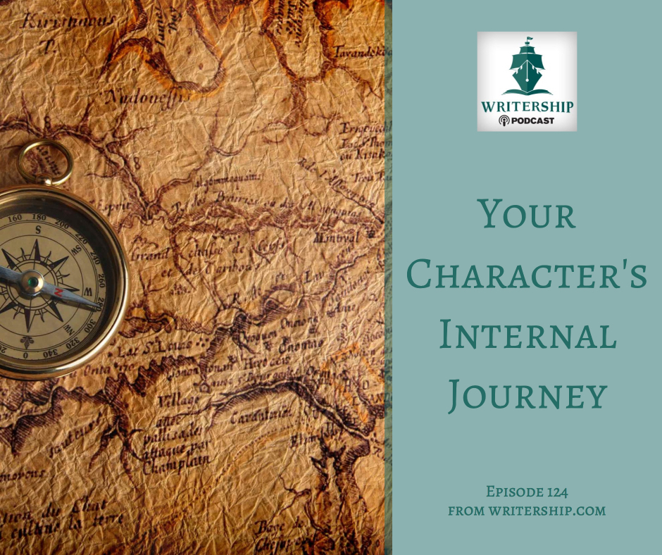 Your Character's Internal Journey by the  Writership Podcast .