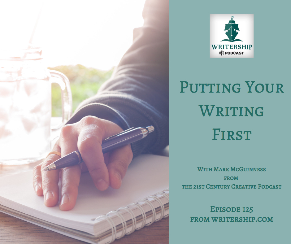 Putting Your Writing First by the  Writership Podcast .