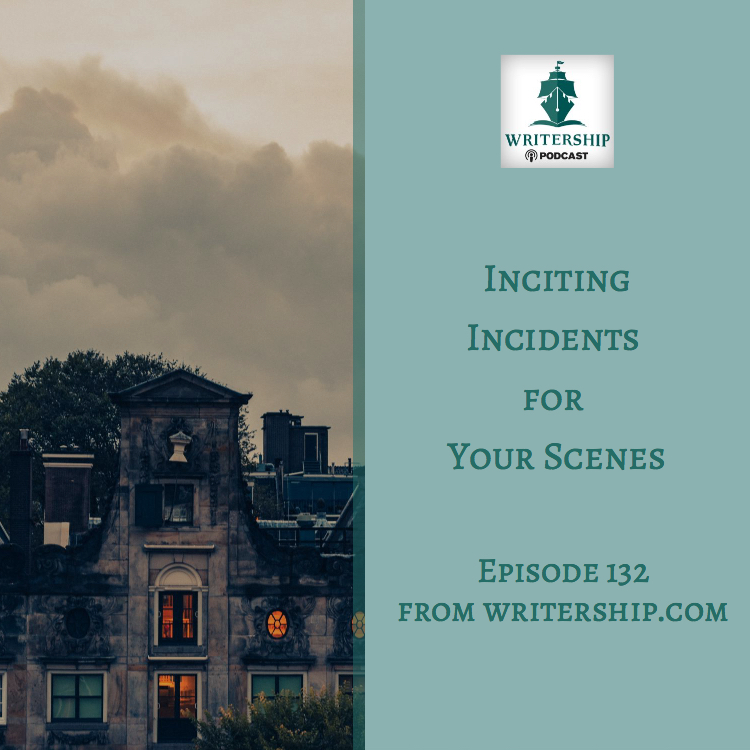 Inciting Incidents for your scenes at www.writership.com