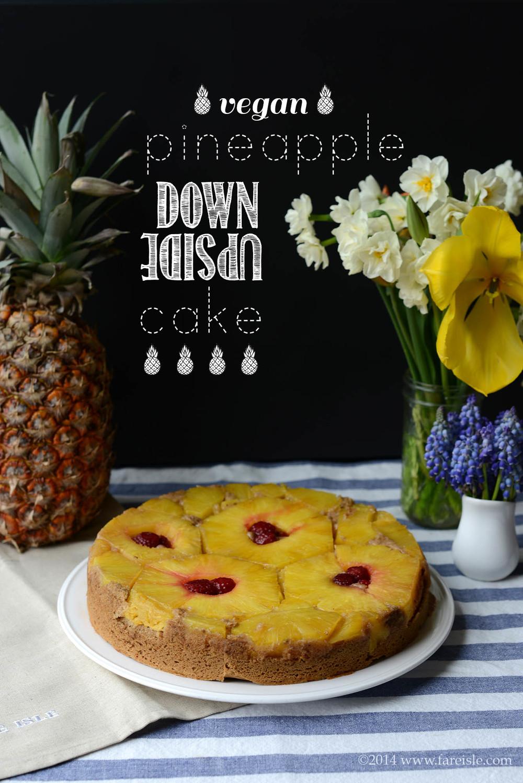 Fare Isle Blog Recipe: Vegan Pineapple Upside-Down Cake