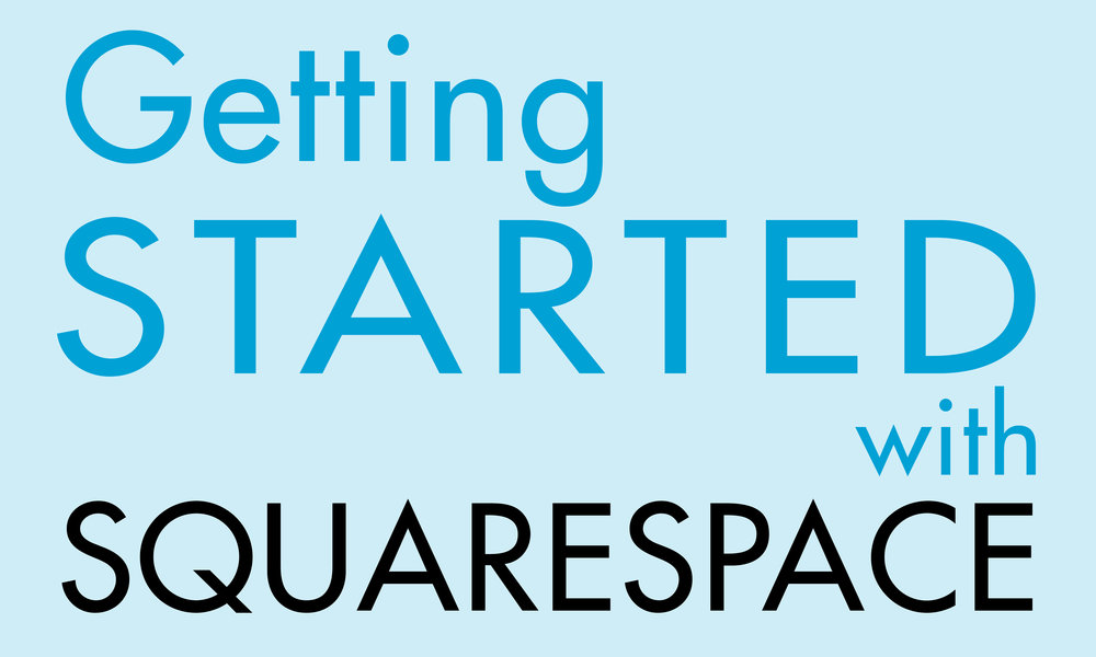 Getting-Started-with-squarespace.jpg