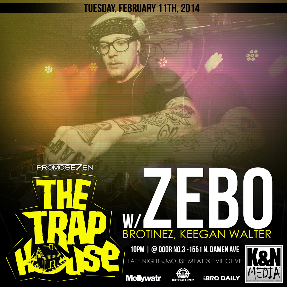 The TRAP HOUSE Chicago Flyer 2-11-14 - K&N Media.jpg