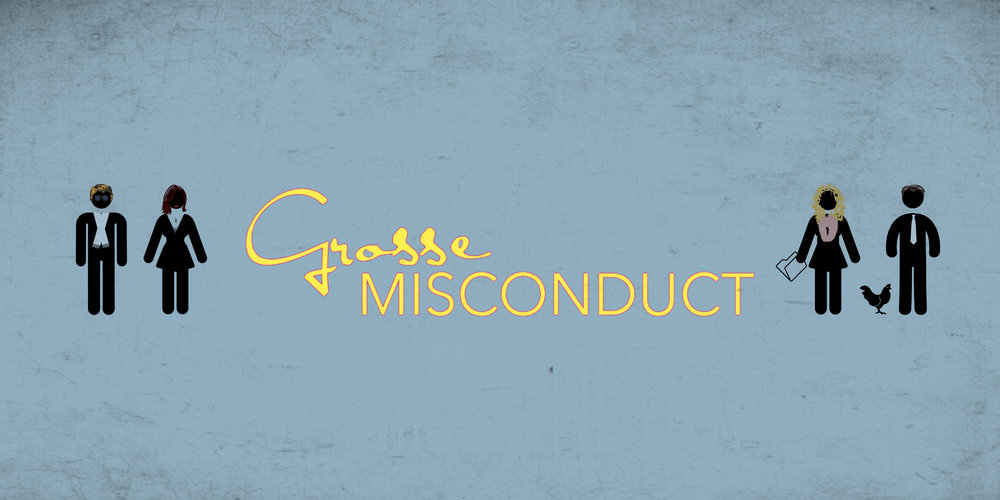 Grosse Misconduct
