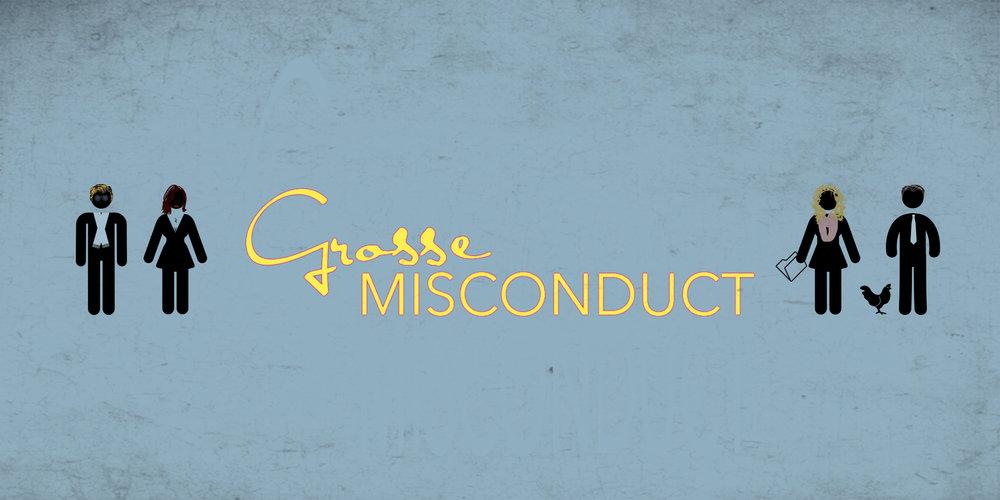 Grosse Misconduct - Web Series