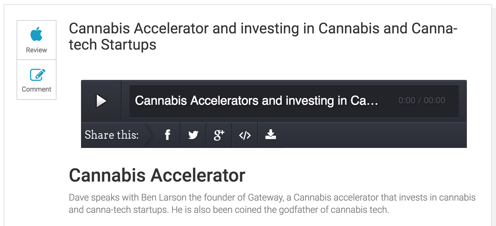 Cannabis Accelerator and investing in Cannabis and Canna