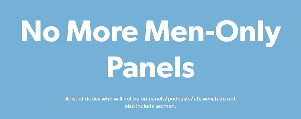 Check out their Twitter hashtag: #PlzDiversifyYourpanel
