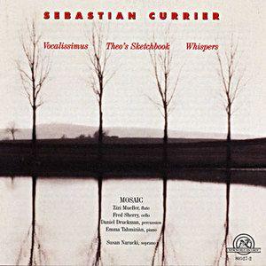 Sebastian Currier  | Vocalissimus