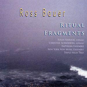 Ross Bauer  |  Ritual Fragments