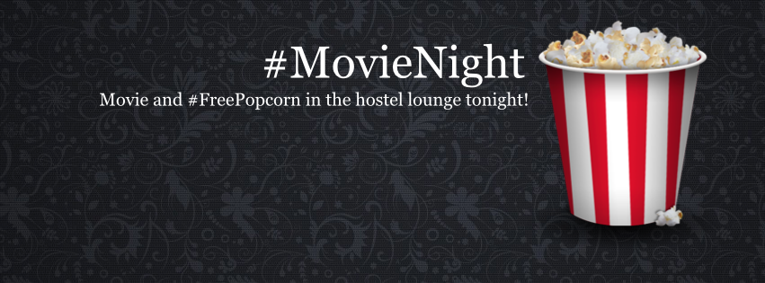 Wednesday is usually movie night at the hostel - with FREE popcorn!