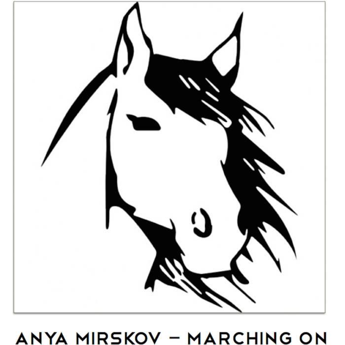 Anya Mirskov - Marching On