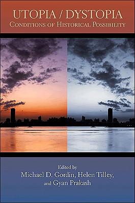 Utopia-Dystopia-Gordin-Michael-D-9780691146980.jpg