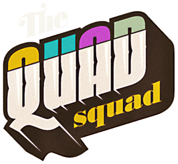 The Quad Squad