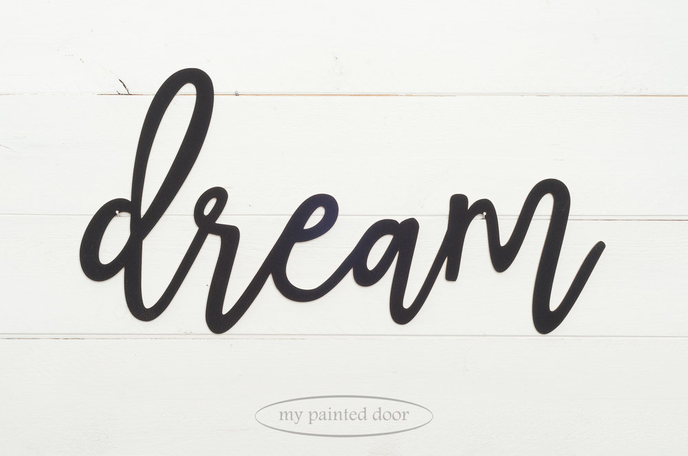"Wooden laser cut word ""dream"" painted with Miss Mustard Seed's Milk Paint in the colour Typewriter."