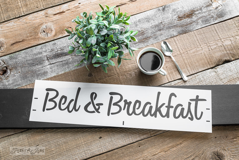 Bed and Breakfast stencil by Funky Junk Interiors - available at My Painted Door