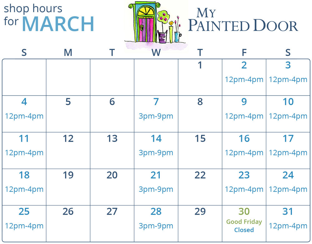 March 2018 store hours for My Painted Door