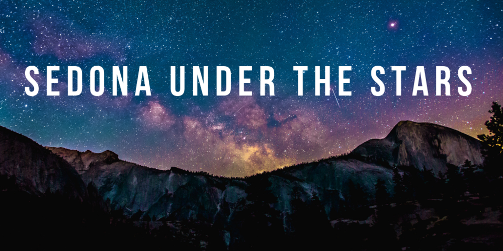 SEDONA UNDER THE STARS 4.png