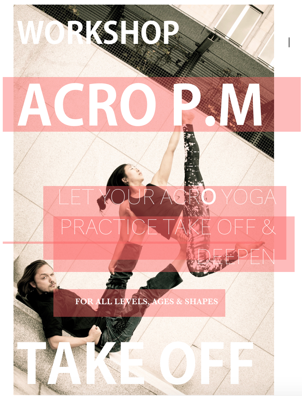 Acro P.M Workshop : Saturday 27th August 3-6pm
