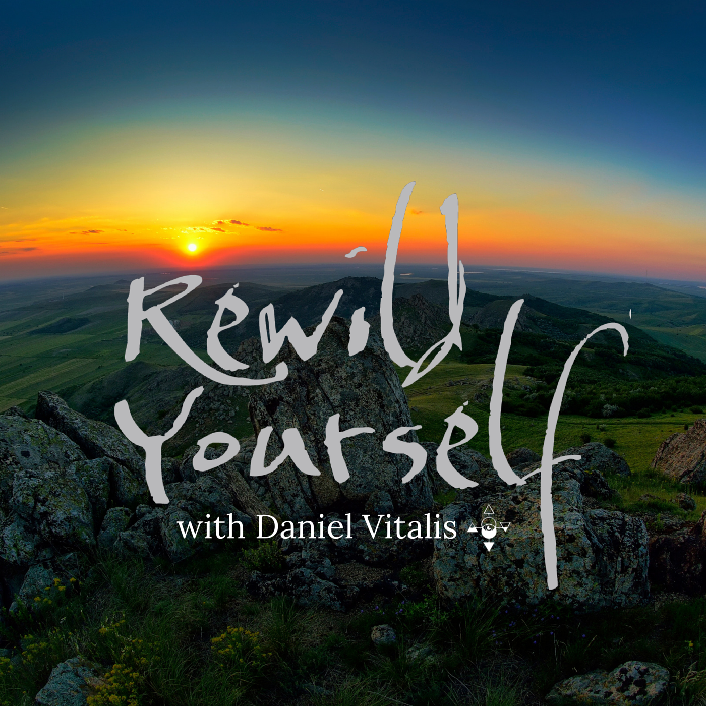 ReWild Yourself Podcast - Daniel Vitalis
