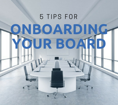 5 Tips for Onboarding Your Board.png