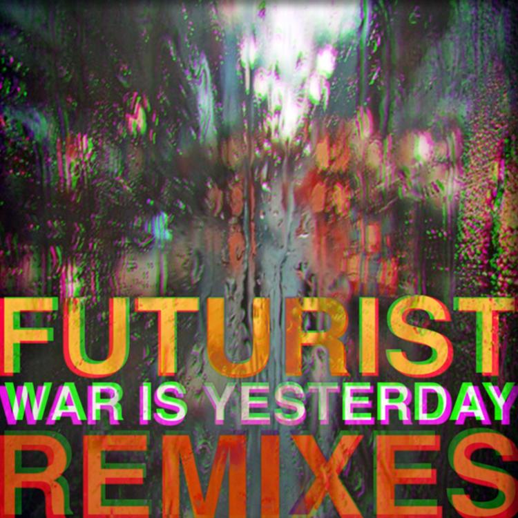 Futurist_WarIsYesterdayRemixes_DS.png