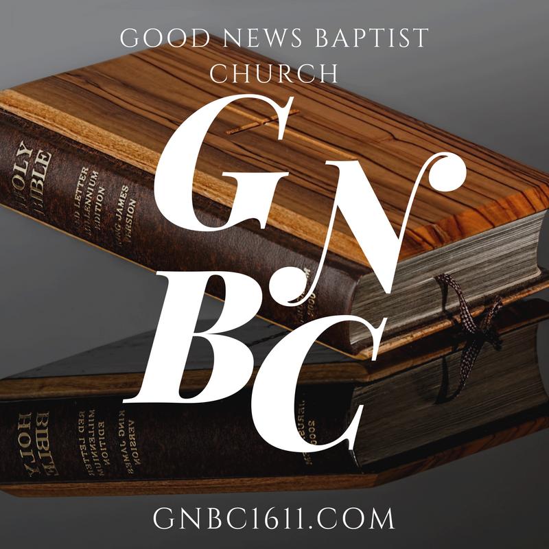 Sermon Outlines - Good News Baptist Church