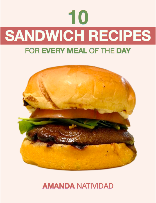 """10 Sandwich Recipes for Every Meal of the Day""by Amanda Natividad"