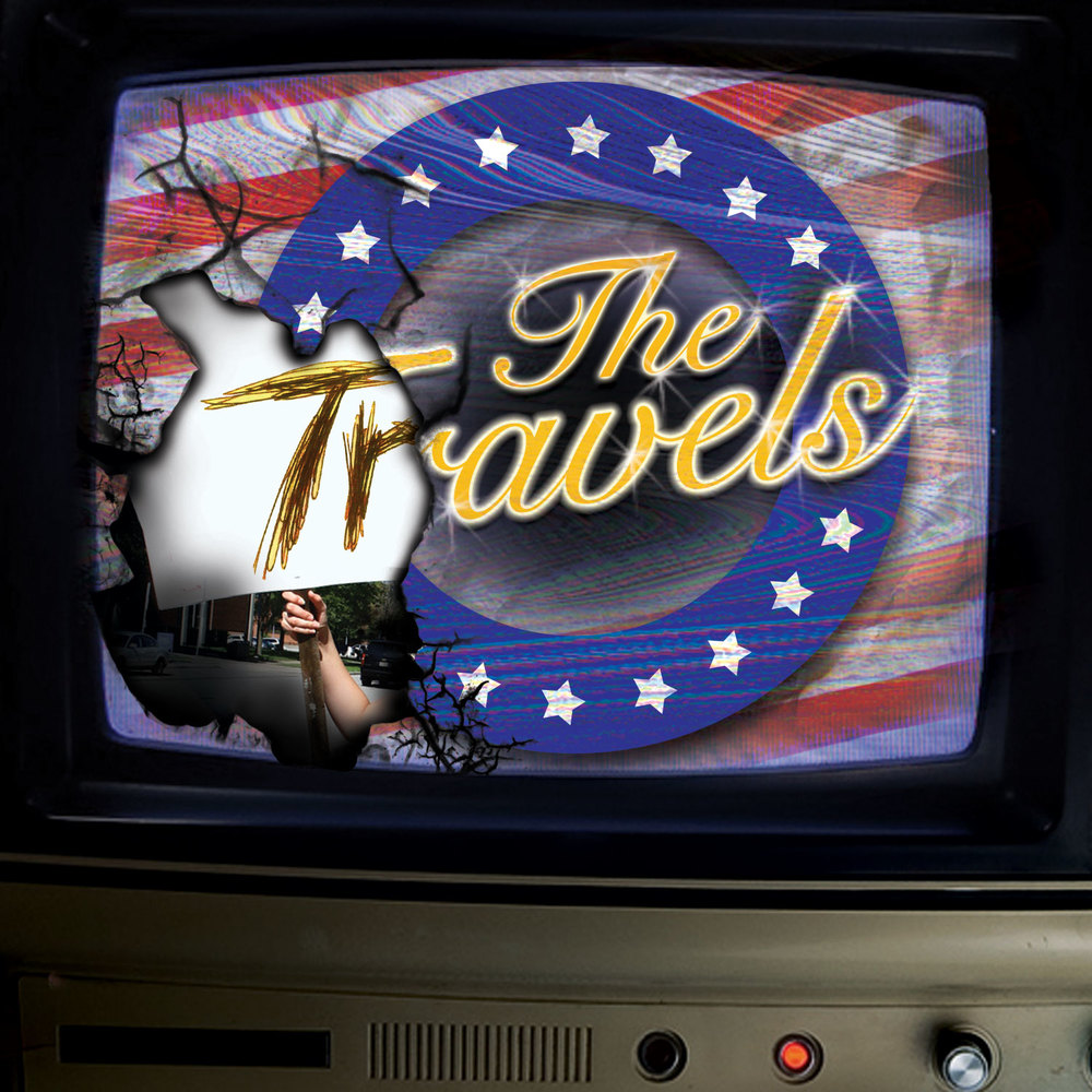 The Travels: An Epic Play with Songs