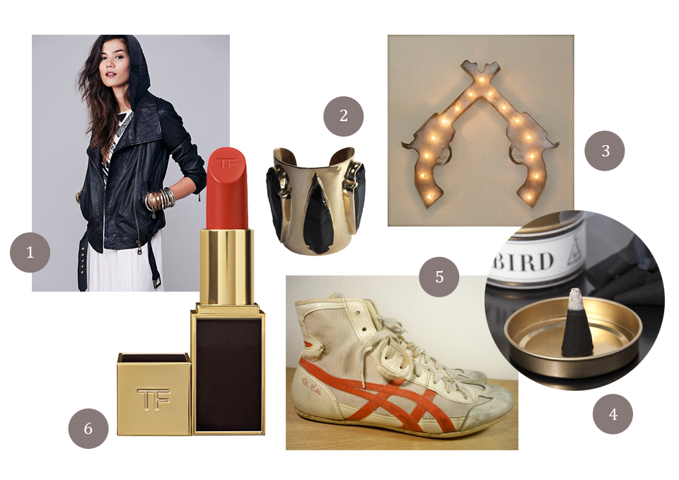 / 1 /  biker jackets  / 2 /  Pamela Love 3 Arrowhead cuff   / 3 / Marquee signs / 4 /  Blackbird Blood Countess Incense  / 5 / Vintage wrestling shoes / 6 /  Tom Ford's Wild Ginger Lipstick