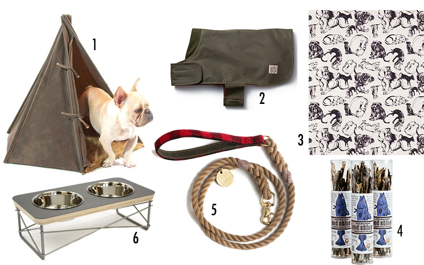 "/ 1 / Dog house tee pees  / 2 / Filson's Shelter Cloth Dog Coat  / 3 / Natalya Zahn's ""NOT Puppy"" wrapping paper  / 4 / Cod Skin dog treats by Polka Dog Bakery  / 5 / Found My Animal leash  / 6 / Modern pet feeder from Etsy"