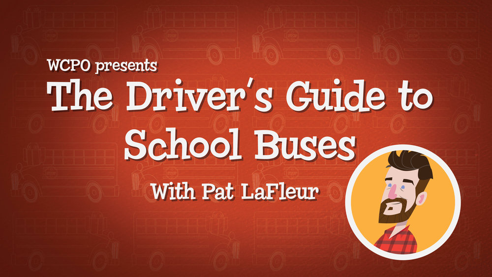 "Click here to watch ""The Driver's Guide to School Buses.""     Produced and published by WCPO."