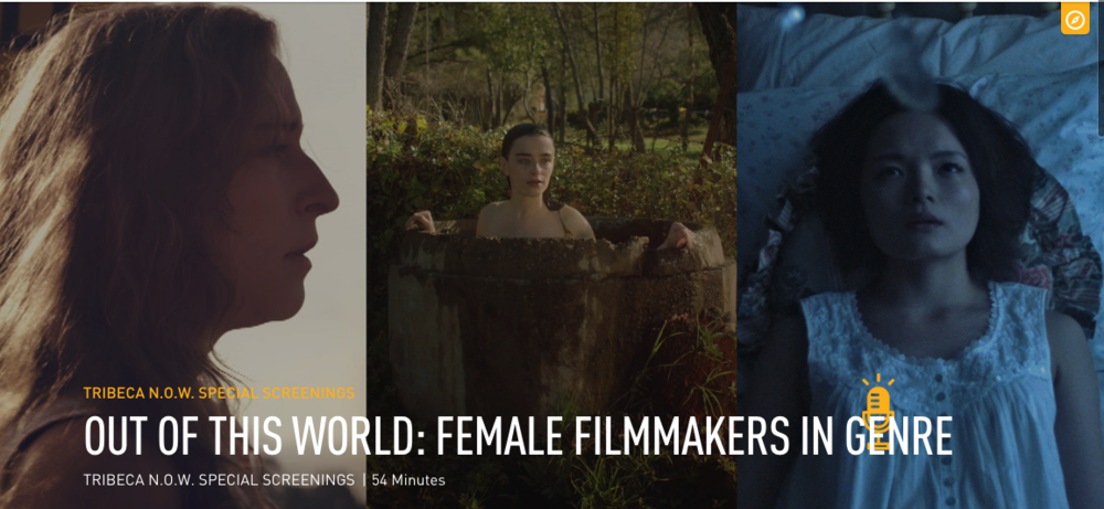 OUT OF THIS WORLD: FEMALE FILMMAKERS IN GENRE