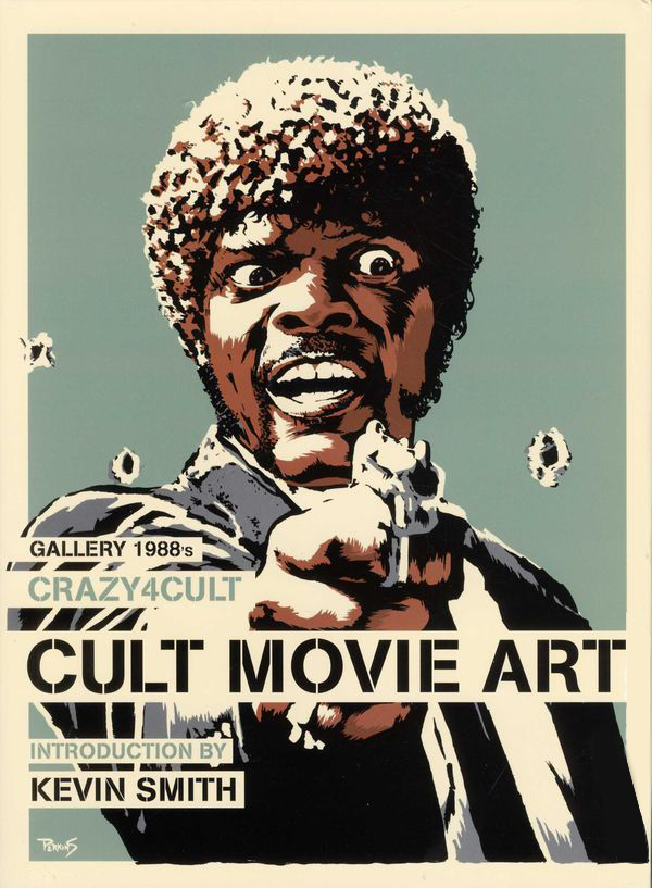 CRAZY 4 CUL  T: CULT MOVIE ART  // TITAN BOOKS // 2011