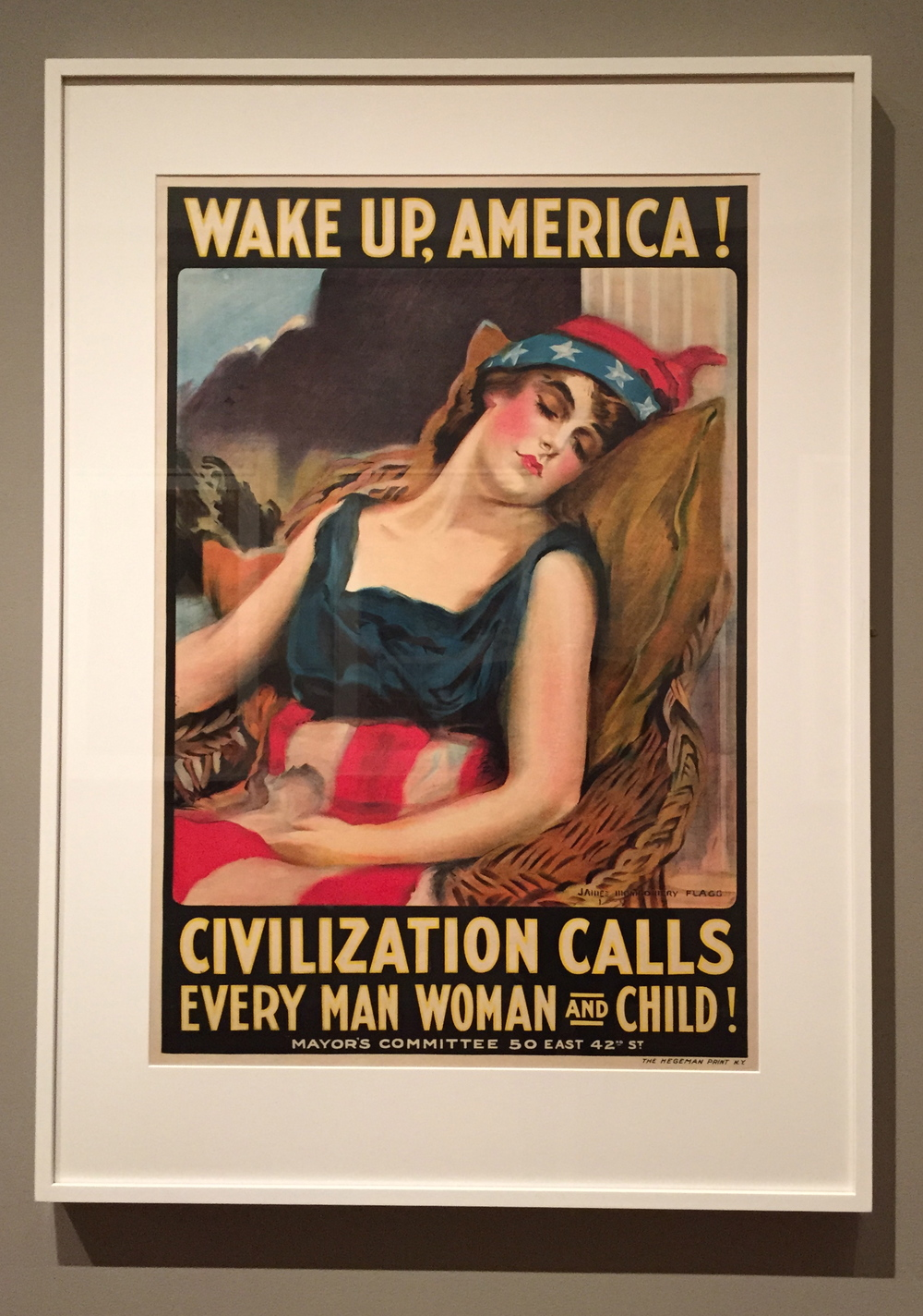 James Montgomery Flagg,  Wake Up, America! - Civilization Calls Every Man, Woman, and Child! , Color Lithograph, 1917