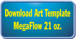 21oz-MegaFlow-TemplateDownload.png