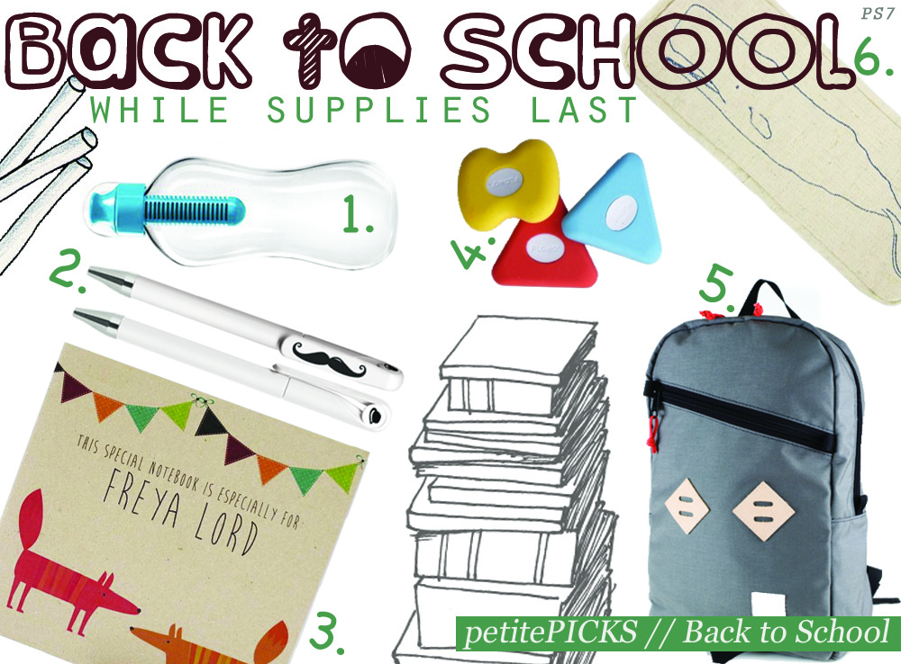 1. Bobble Water Bottle Gift Set | 2. Seven Year Mustache Pen | 3. Lou Brown Designs Personalized Children's Notebook | 4. Flomo Eco PVC- Free Eraser | 5. Topo Design Dayback | 6.Thomas Paul Scrimshaw Embroidered Flax Whale Pencil Case