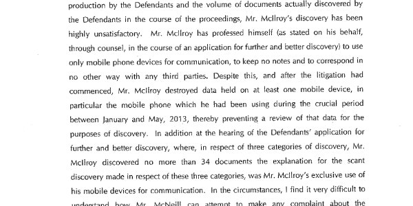 "Click image to read affidavit filed by Horizon Sports Management's Conor Ridge on Tuesday. The amount of documentation that has been produced is enormous though McIlroy has offered little and allegedly ""destroyed"" a mobile phone that could have contained important data."