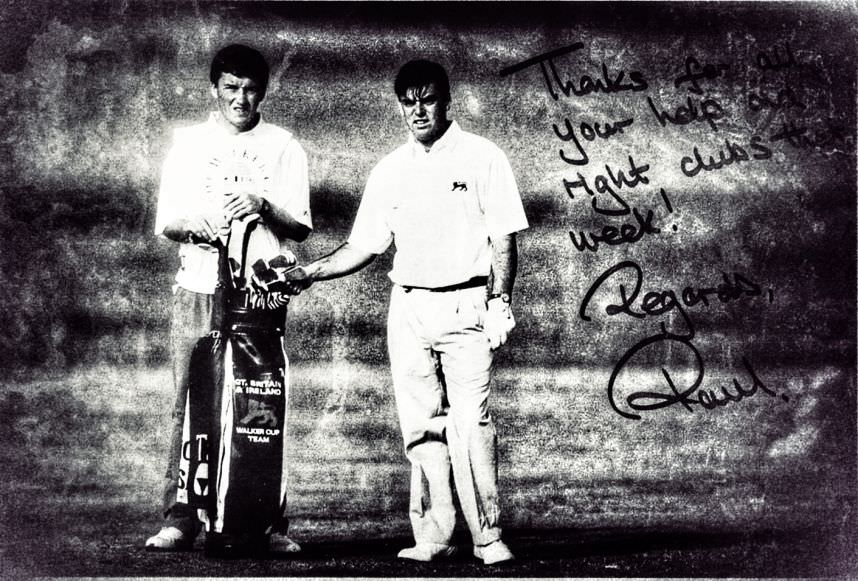 "Damien McGrane (;eft) caddying for Paul McGinley in the 1991 Walker Cup at Portmarnock. ""Thanks for your help and all the right clubs that week! Regards, Paul"""