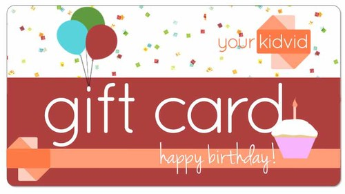 yourkidvid happy birthday gift card - Happy Birthday Gift Card