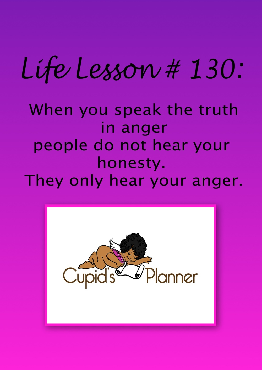 Life lesson speaking in anger