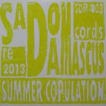 SadoDaMascus Records: Summer Copulation 2013     SDM-003