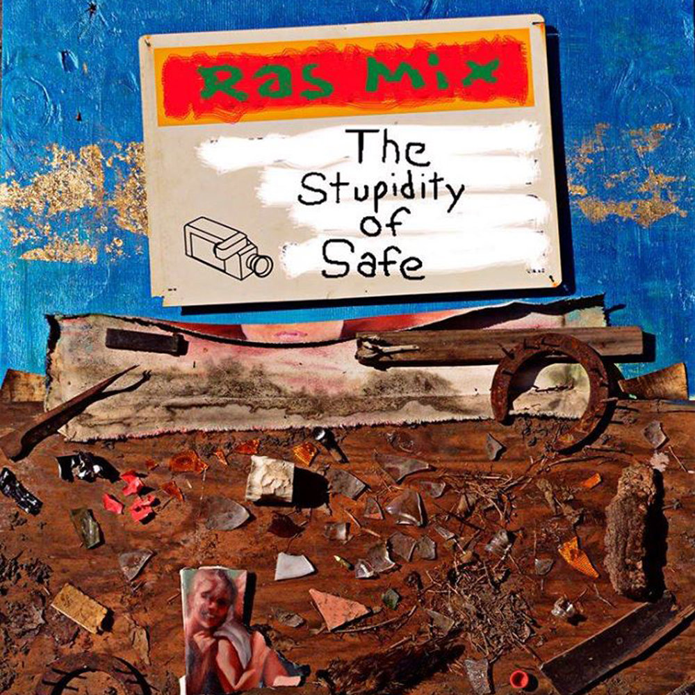 Ras Mix - The Stupidity of Safe     SDM-034