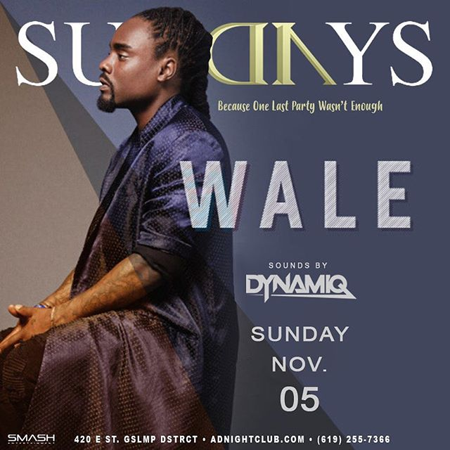🚨Special Announcement 🚨It Ain't Over Yet‼️ TONIGHT Sunday 11/5 @WALE returns to @AdNightclub Beats 🔊 By @DjDynamiq! @SMASHpresents #Wale #SanDiego #AdNightclub #IndustryNight #MyLove #PYT #Ambition #LotusFlower #RunningBack 🎥🔥