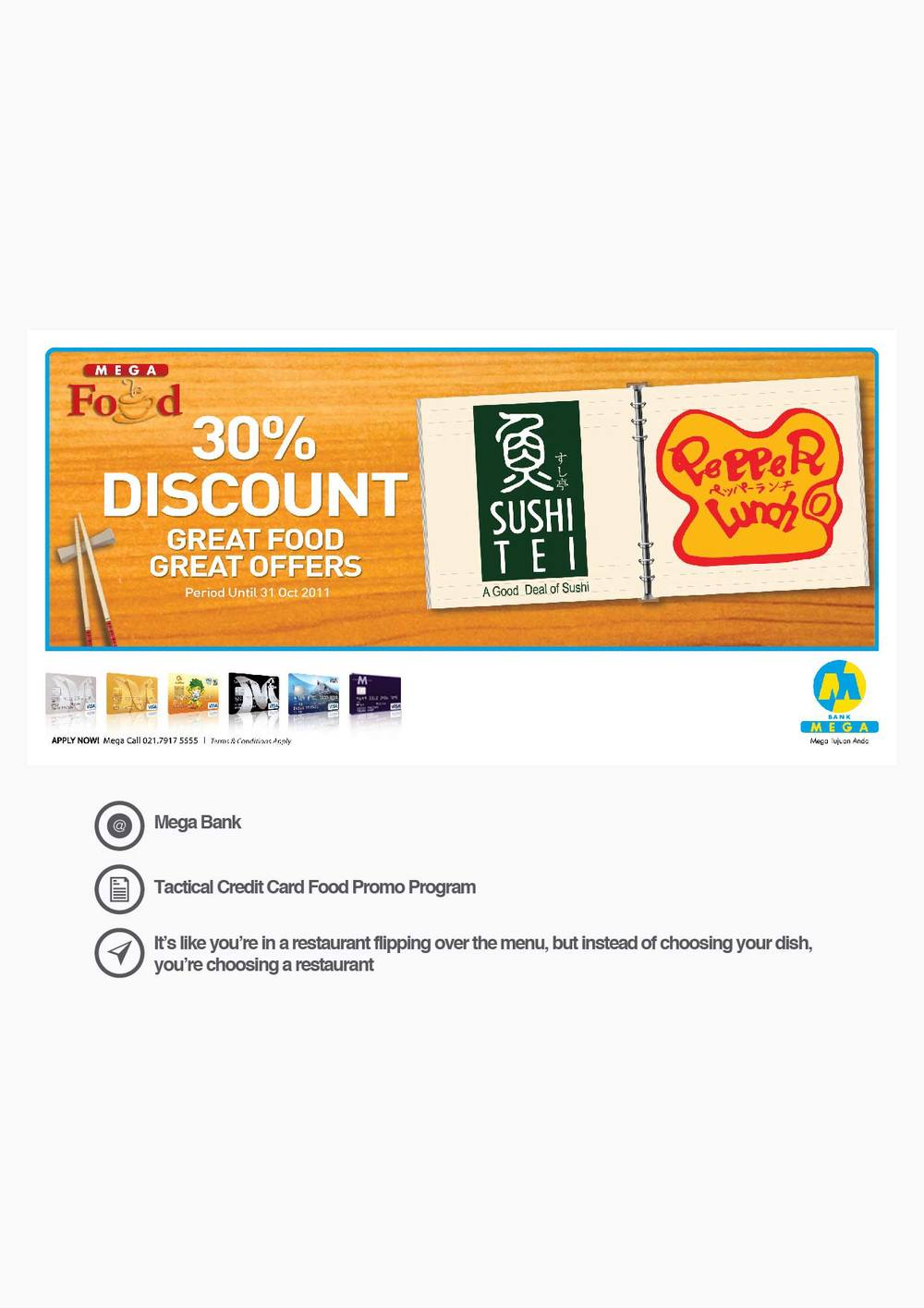 Mega Bank Tactical Credit Card Food Promo Program