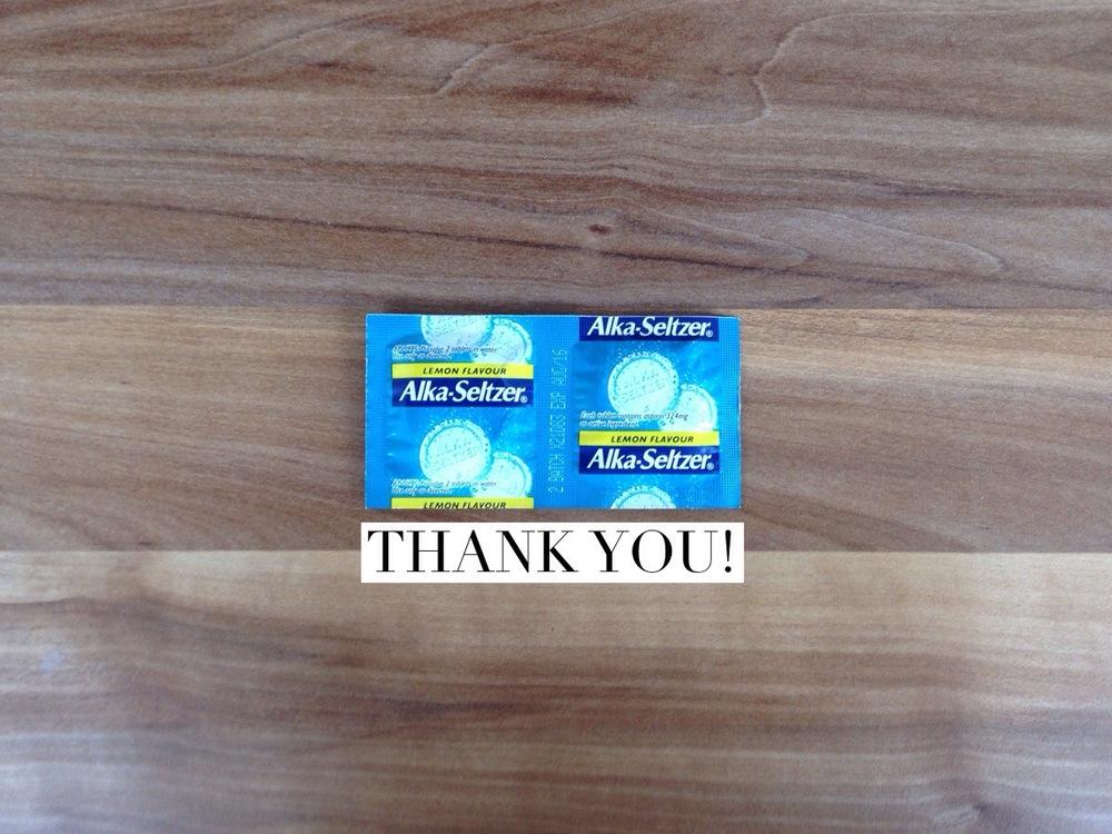 Thank you Alka Seitzer