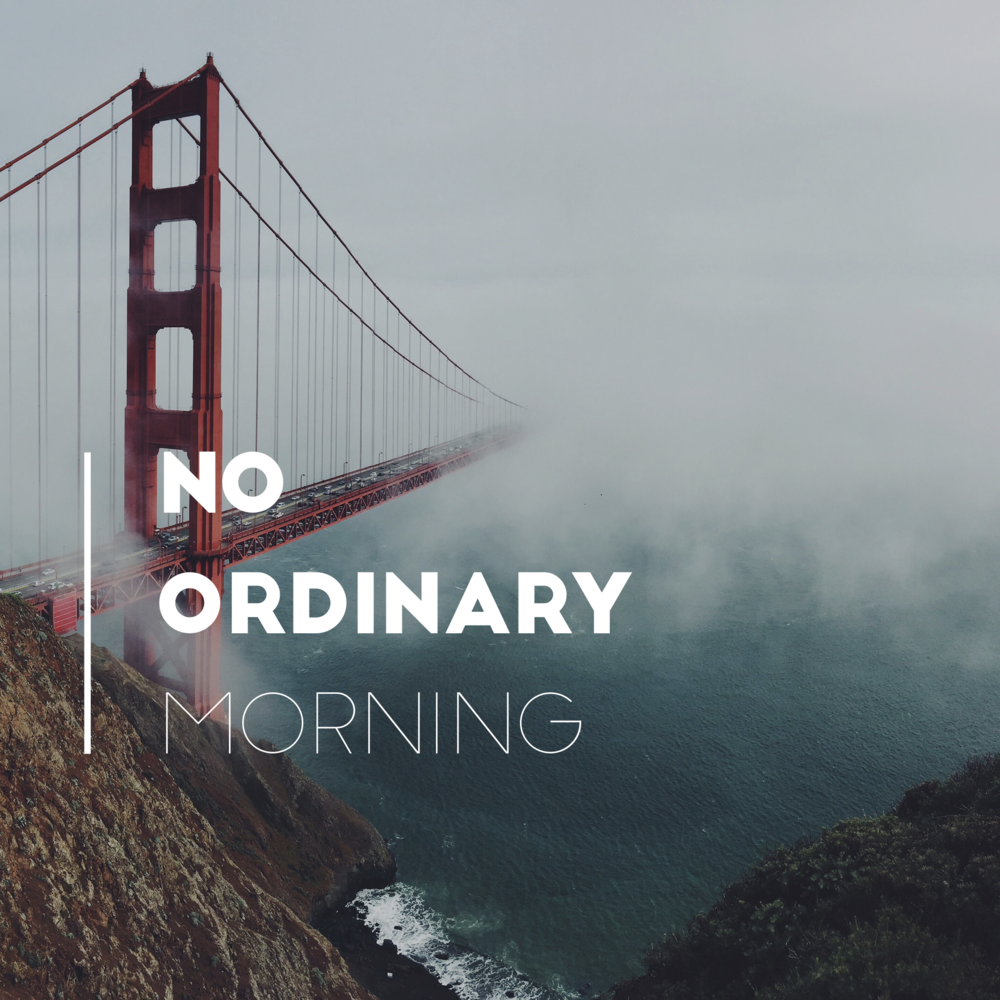 No Ordinary Morning