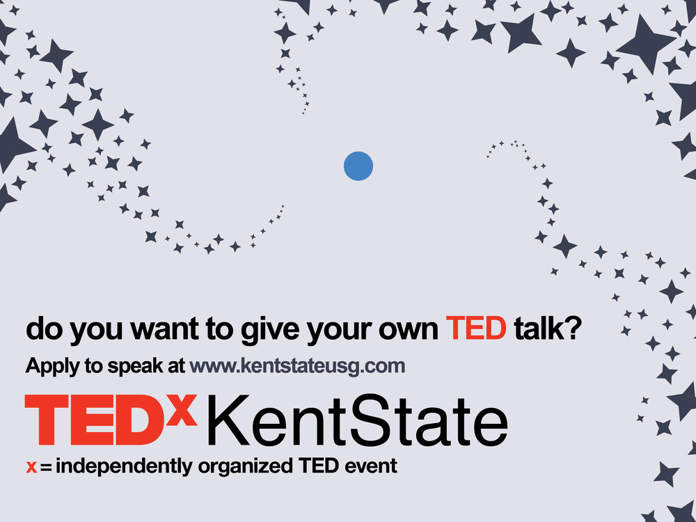 USG's annual TEDx Kent State Event is accepting speaker applications - Ever wanted to give a Ted Talk? This is YOUR chance! The application is open to anyone affiliated with Kent State University. You can apply as a student, faculty, staff, alumni, or community member. The theme of Tedx Kent State is Pale Blue Dot.Applications are due October 20th at midnight.Apply here!