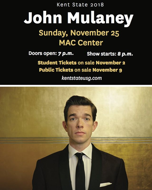 Coming November 25th to the Kent State MACC is...JOHN MULANEY!Tickets go on sale at 10am Nov. 2 for students. Upper $30, Floor $40. General Public $50 go on sale 10am Nov.9th